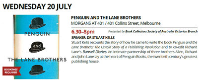Melbourne Rare Book Week: Penguin and the Lane Brothers - Wednesday July 20, 2016 - Morgans at 401